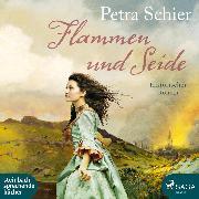 Cover-Bild zu Schier, Petra: Flammen und Seide (Ungekürzt) (Audio Download)