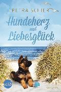 Cover-Bild zu Schier, Petra: Hundeherz und Liebesglück (eBook)