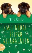 Cover-Bild zu Schier, Petra: Zwei Hunde feiern Weihnachten (eBook)
