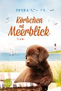 Cover-Bild zu Schier, Petra: Körbchen mit Meerblick (eBook)