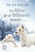 Cover-Bild zu Schier, Petra: Vier Pfoten für ein Weihnachtswunder (eBook)