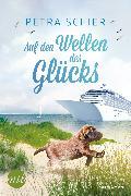 Cover-Bild zu Schier, Petra: Auf den Wellen des Glücks (eBook)