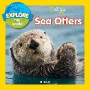 Cover-Bild zu Esbaum, Jill: Explore My World Sea Otters
