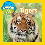 Cover-Bild zu Esbaum, Jill: Explore My World Tigers