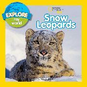 Cover-Bild zu Esbaum, Jill: Explore My World Snow Leopards