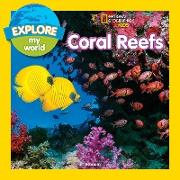 Cover-Bild zu Esbaum, Jill: Explore My World: Coral Reefs