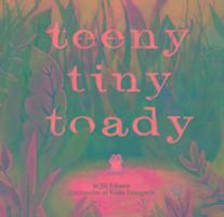 Cover-Bild zu Esbaum, Jill: Teeny Tiny Toady