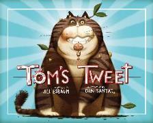 Cover-Bild zu Esbaum, Jill: Tom's Tweet