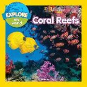 Cover-Bild zu Esbaum, Jill: Explore My World: Coral Reefs (eBook)