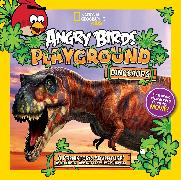 Cover-Bild zu Esbaum, Jill: Angry Birds Playground: Dinosaurs