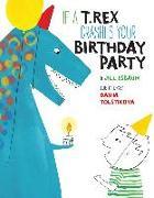 Cover-Bild zu Esbaum, Jill: If a T Rex Crashes your Birthday party