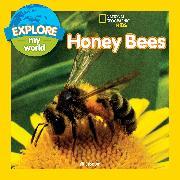 Cover-Bild zu Esbaum, Jill: Explore My World: Honey Bees