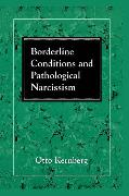 Cover-Bild zu Kernberg, Otto F.: Borderline Conditions and Pathological Narcissism (eBook)