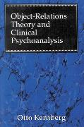 Cover-Bild zu Kernberg, Otto F.: Object Relations Theory and Clinical Psychoanalysis (eBook)