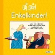 Cover-Bild zu Stein, Uli: Enkelkinder!