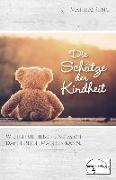 Cover-Bild zu Jung, Mathias: Die Schätze der Kindheit