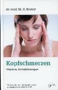 Cover-Bild zu Bruker, Max Otto: Hilfe bei Kopfschmerzen, Migräne und Schlaflosigkeit