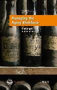 Cover-Bild zu Voelpel, Sven C.: Managing the Aging Workforce (eBook)