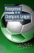 Cover-Bild zu Voelpel, Sven C.: Management für die Champions League (eBook)