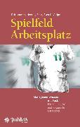 Cover-Bild zu Lanwehr, Ralf: Spielfeld Arbeitsplatz (eBook)