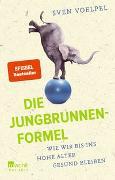 Cover-Bild zu Voelpel, Sven: Die Jungbrunnen-Formel