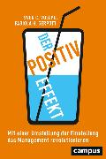 Cover-Bild zu Voelpel, Sven C.: Der Positiv-Effekt (eBook)
