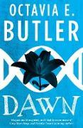 Cover-Bild zu Butler, Octavia E.: Dawn (Lilith's Brood - Book One) (eBook)