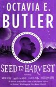 Cover-Bild zu Butler, Octavia E.: Seed to Harvest (eBook)