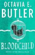 Cover-Bild zu Butler, Octavia E.: Bloodchild (eBook)