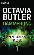 Cover-Bild zu Butler, Octavia E.: Dämmerung (eBook)