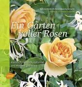 Cover-Bild zu Rehm-Wolters, Bettina: Ein Garten voller Rosen