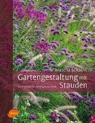 Cover-Bild zu Schacht, Mascha: Gartengestaltung mit Stauden