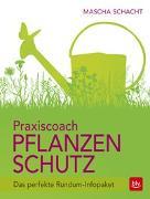 Cover-Bild zu Schacht, Mascha: Praxiscoach Pflanzenschutz
