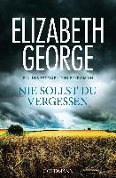 Cover-Bild zu George, Elizabeth: Nie sollst du vergessen