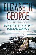 Cover-Bild zu George, Elizabeth: Doch die Sünde ist scharlachrot (eBook)