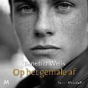 Cover-Bild zu Wells, Benedict: Op het geniale af (Audio Download)