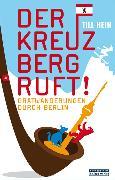 Cover-Bild zu Hein, Till: Der Kreuzberg ruft (eBook)