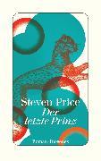 Cover-Bild zu Price, Steven: Der letzte Prinz (eBook)