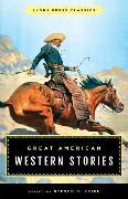 Cover-Bild zu Price, Steven: Great American Western Stories (eBook)