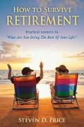 Cover-Bild zu Price, Steven D.: How to Survive Retirement (eBook)