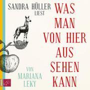 Cover-Bild zu Leky, Mariana: Was man von hier aus sehen kann