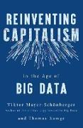 Cover-Bild zu Ramge, Thomas: Reinventing Capitalism in the Age of Big Data (eBook)