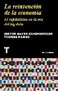 Cover-Bild zu Ramge, Thomas: La reinvención de la economía (eBook)