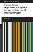 Cover-Bild zu Ramge, Thomas: Augmented Intelligence. Wie wir mit Daten und KI besser entscheiden