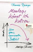 Cover-Bild zu Ramge, Thomas: Montags könnt ich kotzen (eBook)