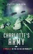 Cover-Bild zu Jansen, Patty: Charlotte's Army (ISF-Allion) (eBook)