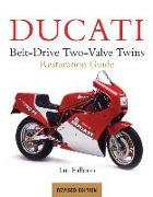 Cover-Bild zu Falloon, Ian: Ducati Belt-Drive Two-Valve Twins Restoration Guide