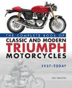 Cover-Bild zu Falloon, Ian: The Complete Book of Classic and Modern Triumph Motorcycles 1937-Today (eBook)