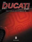 Cover-Bild zu Falloon, Ian: The Ducati Story - 6th Edition: Racing and Production Motorcycles from 1945