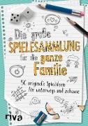 Cover-Bild zu Verlag, Riva: Die große Spielesammlung für die ganze Familie (eBook)